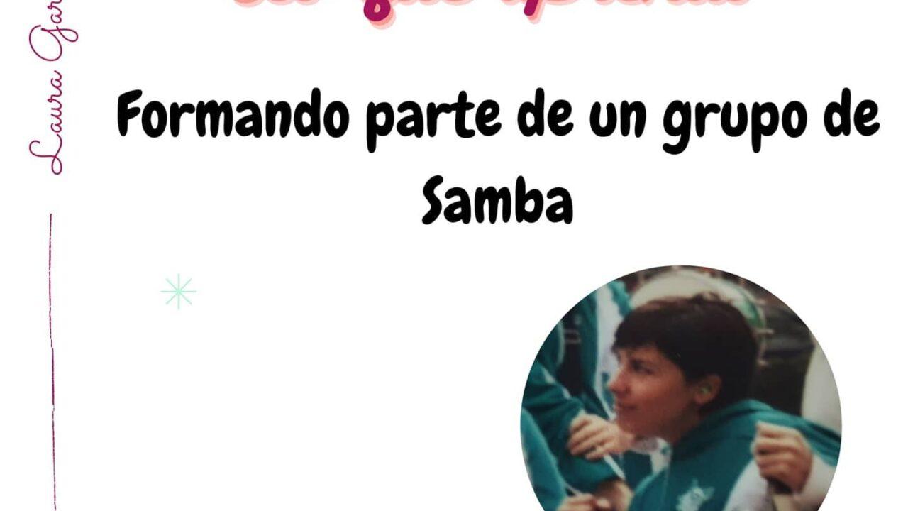 Lo que aprendí formando parte de un grupo de samba